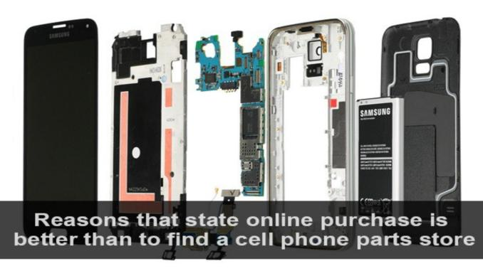 Mobile Phone Parts - How to Buy Them Online